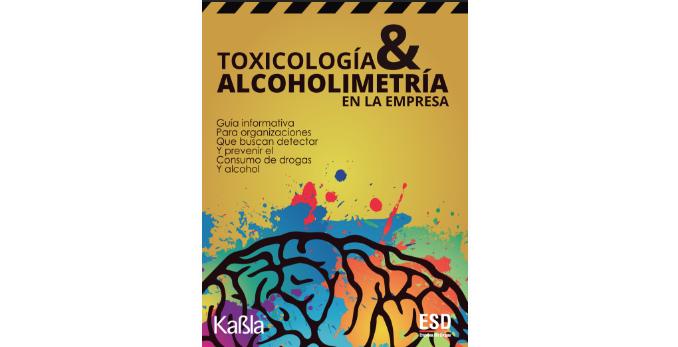 Toxicología y Alcoholimetría en la Empresa – Nueva Revista, 1a. Edición 2018